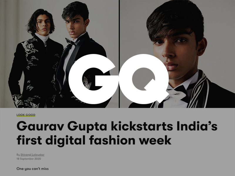 gqindia.com/look-good/content/gaurav-gupta-kickstarts-indias-first-digital-fashion-week